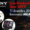 L'11 dicembre a Buccinasco il Sony Live Production Tour